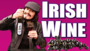 More Irish Wine